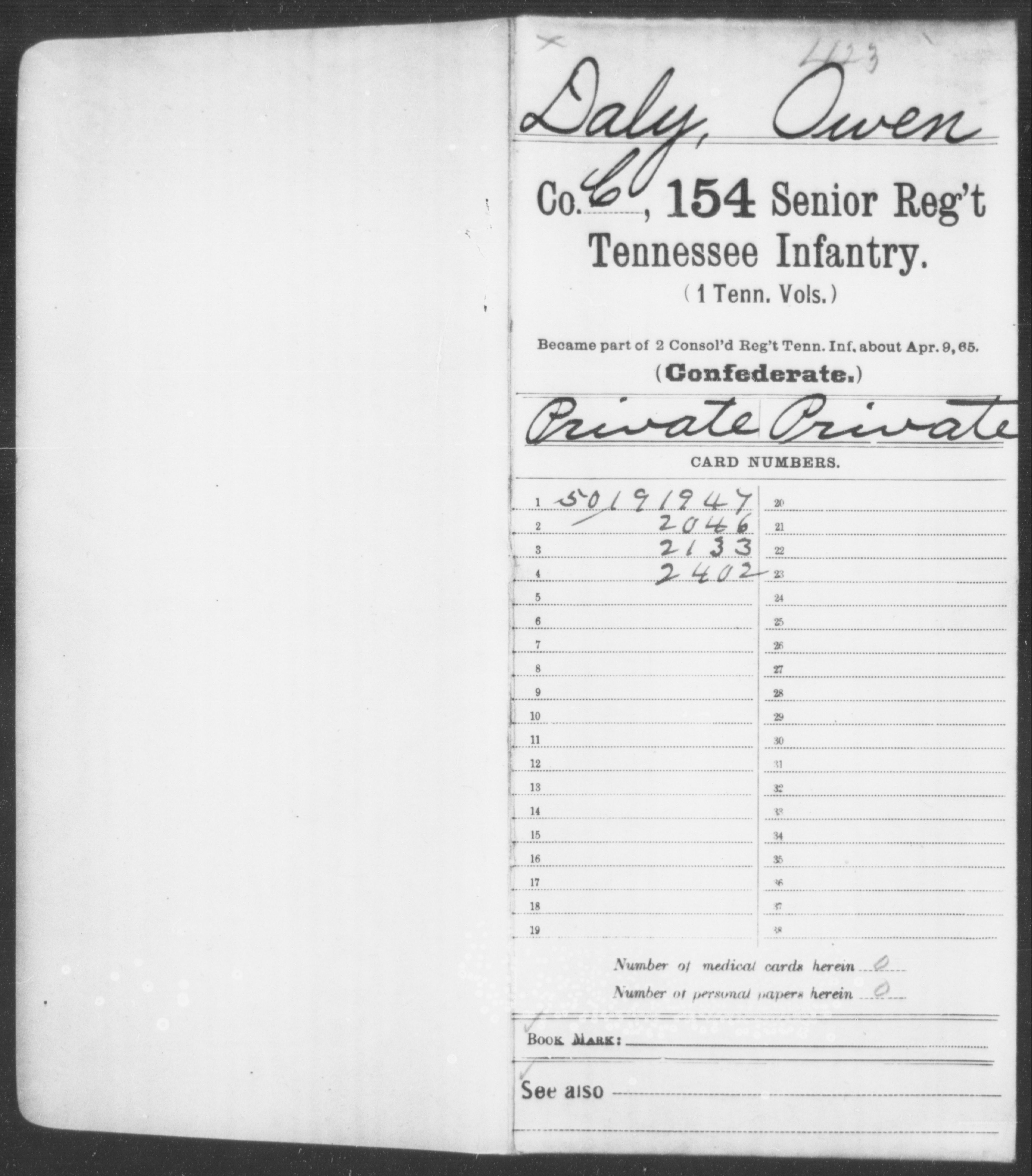 [Tennessee] Daly, Owen - Age 27, Year: 1861 - Eighty-fourth Infantry AND Hundred and Twenty-first Regiment, Militia AND Hundred and Fifty-fourth Senior Regiment, Infantry (First Volunteers), Be-D