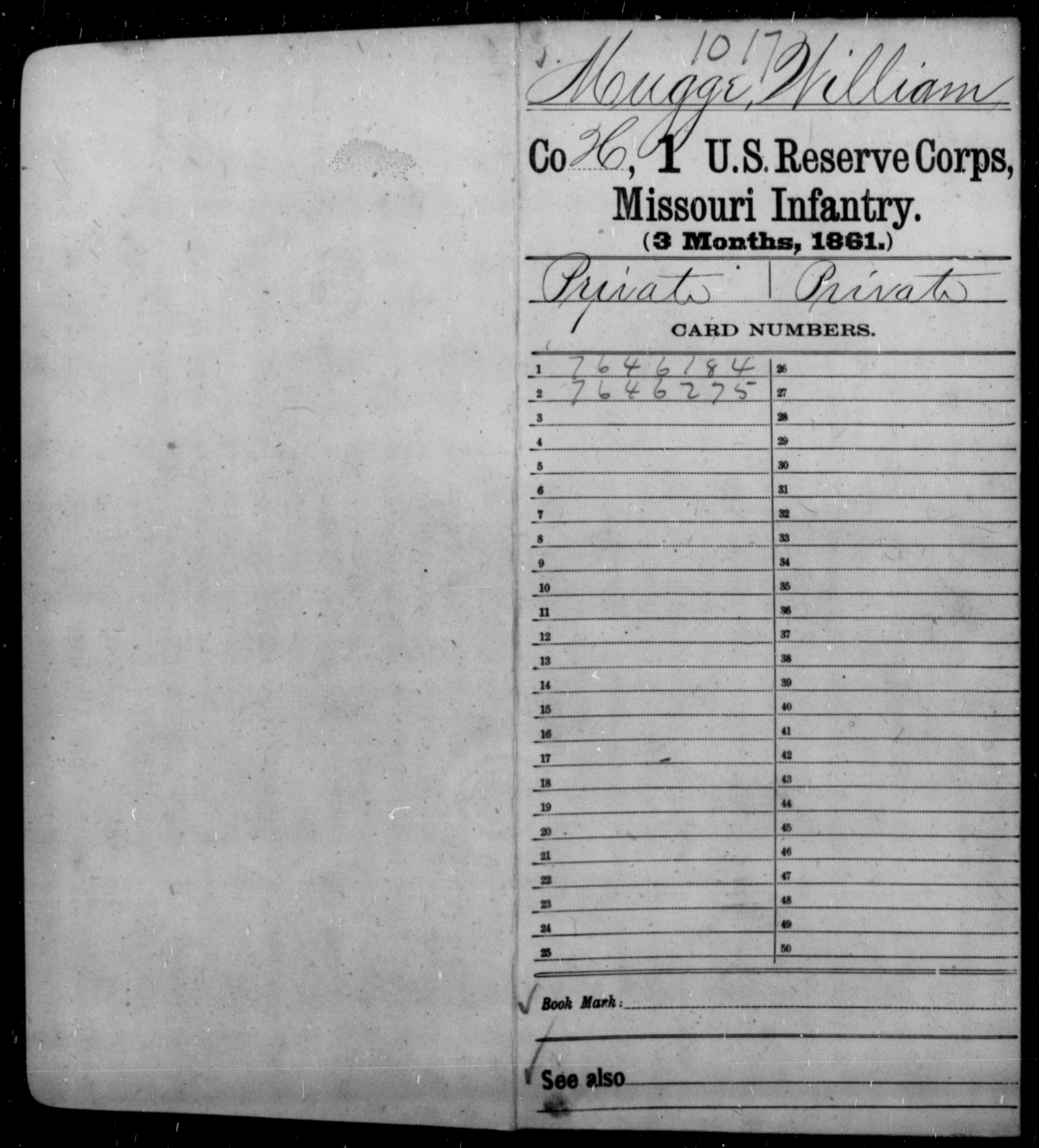 [Missouri] Mugge, William - Age [Blank], Year: 1861 - First US Reserve Corps, Infantry (1861), L-Z