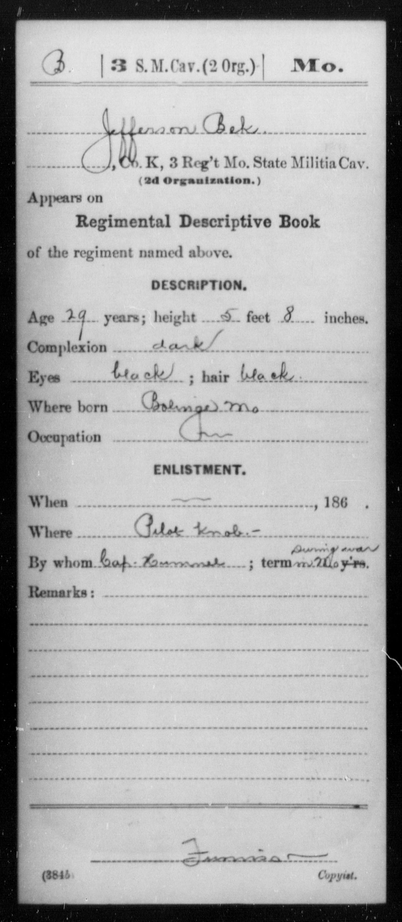 [Missouri] Bek, Jefferson - Age 29, Year: [BLANK] - Third Cavalry, O-Y AND Third State Militia, Cavalry AND Third State Militia, Cavalry (2d Organization), A-D