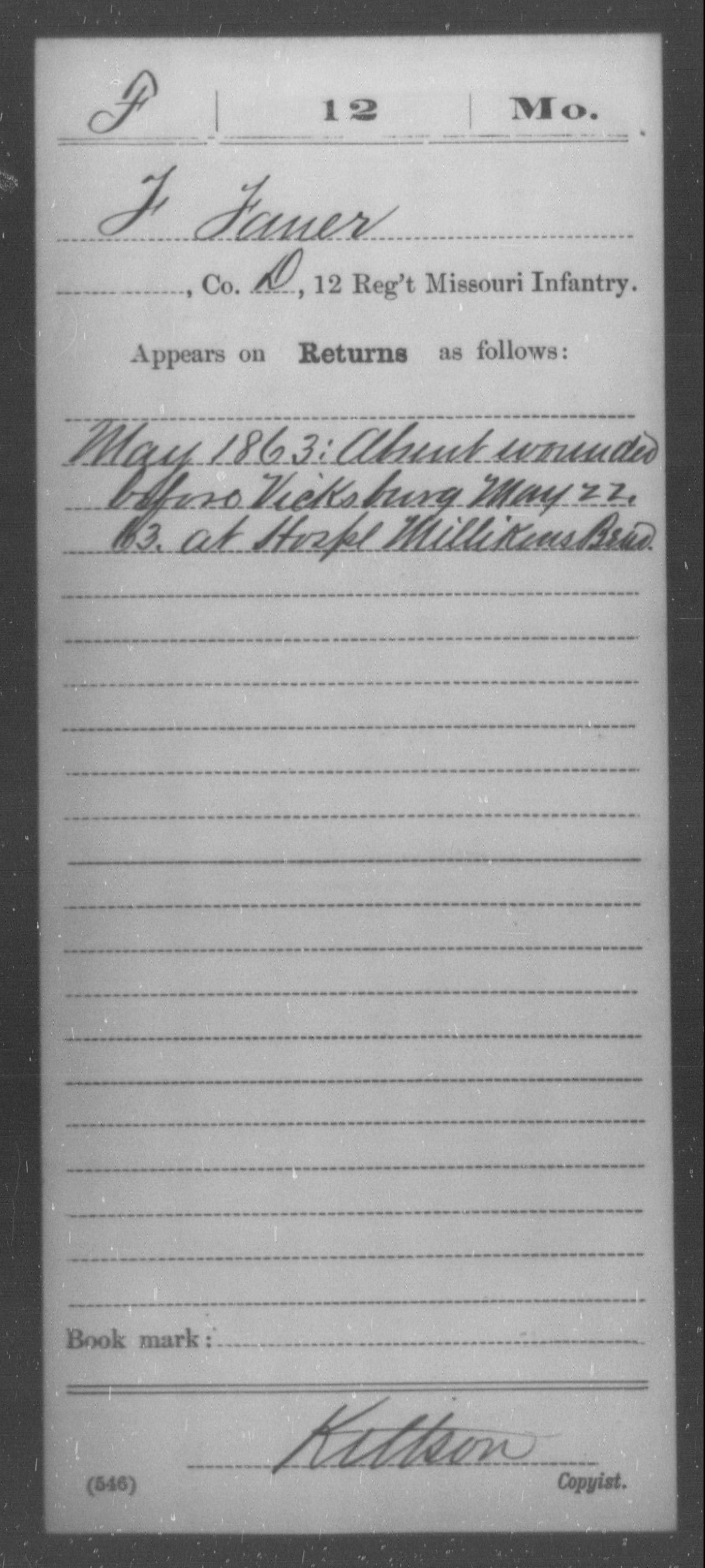 [Missouri] Faner, F - Age [Blank], Year: 1863 - Twelfth Infantry AND Fifteenth Infantry, A-D