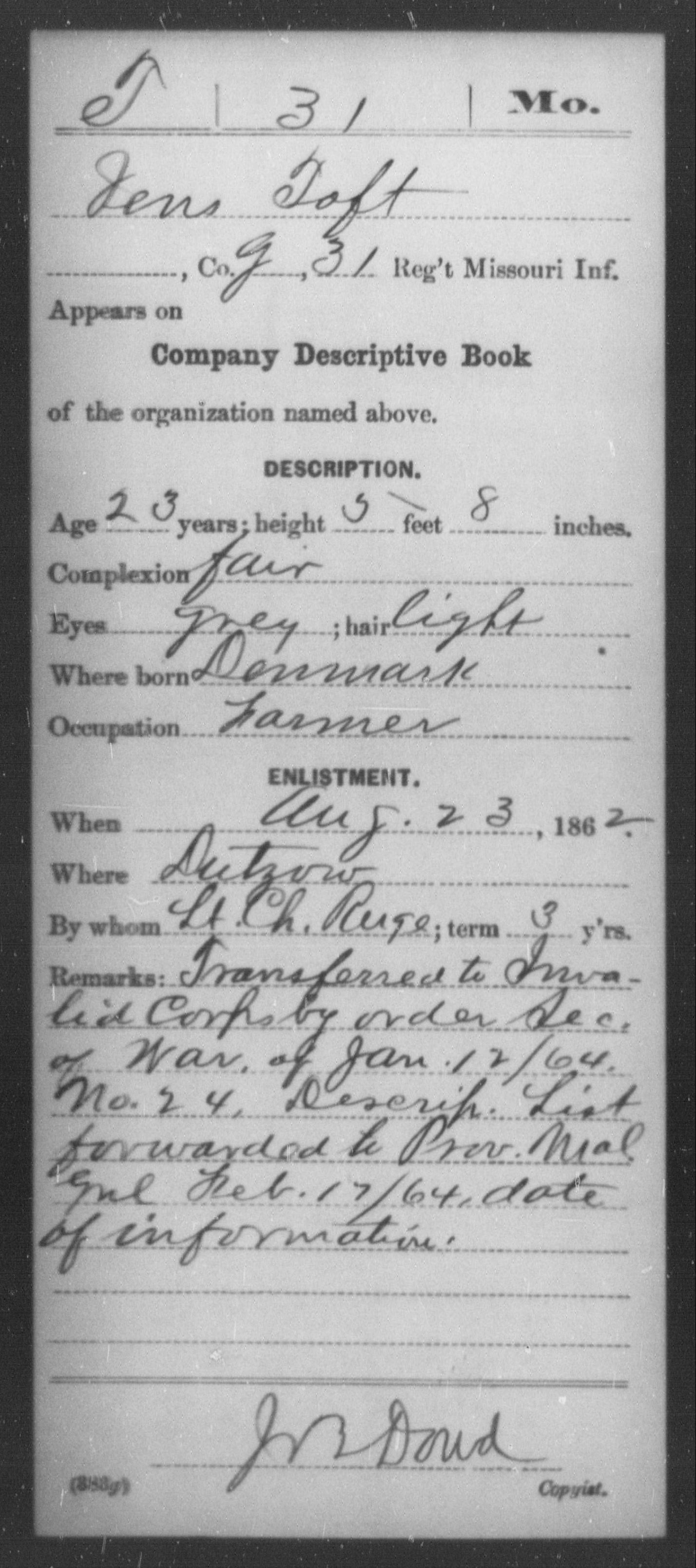 [Missouri] Toft, Jens - Age 23, Year: 1862 - Thirty-first Infantry