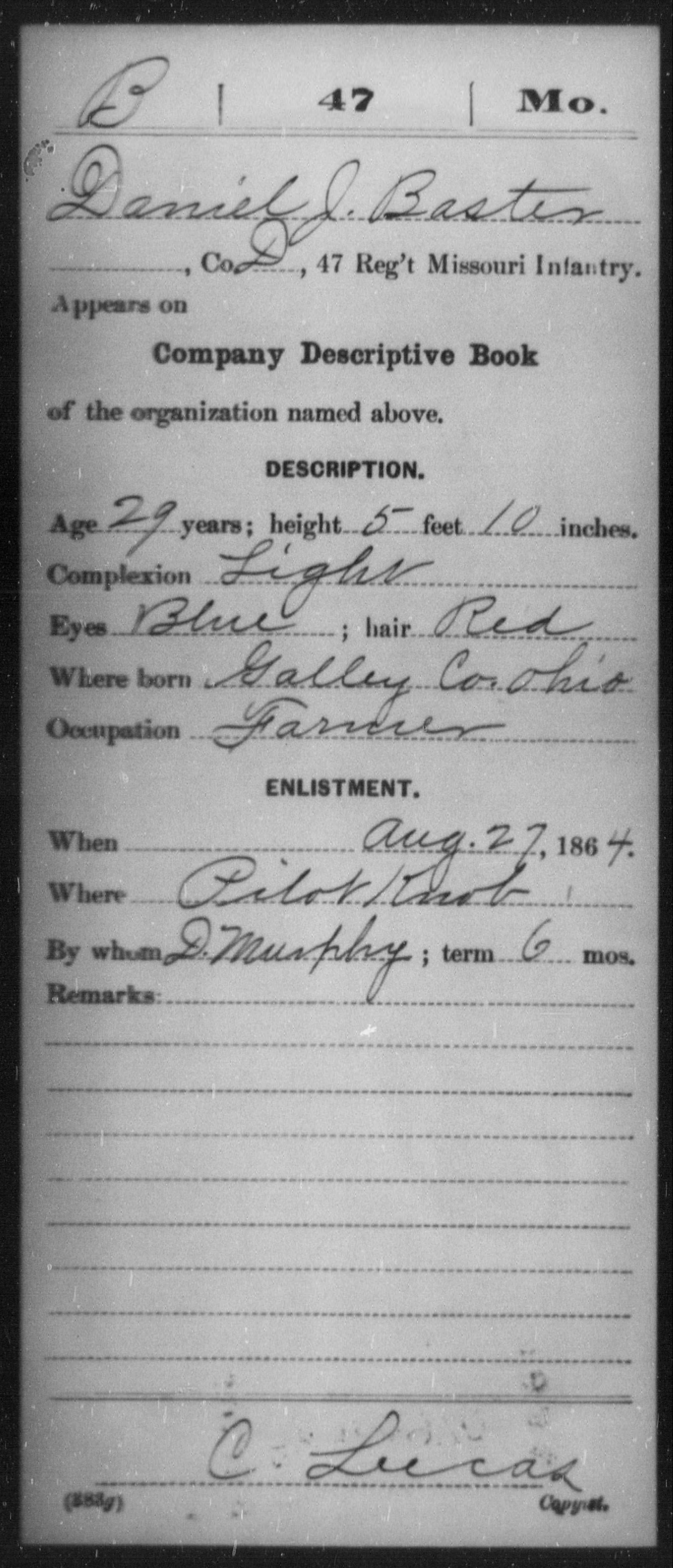 [Missouri] Baster, Daniel J - Age 29, Year: 1864 - Forty-sixth Infantry, M-Y AND Forty-seventh Infantry