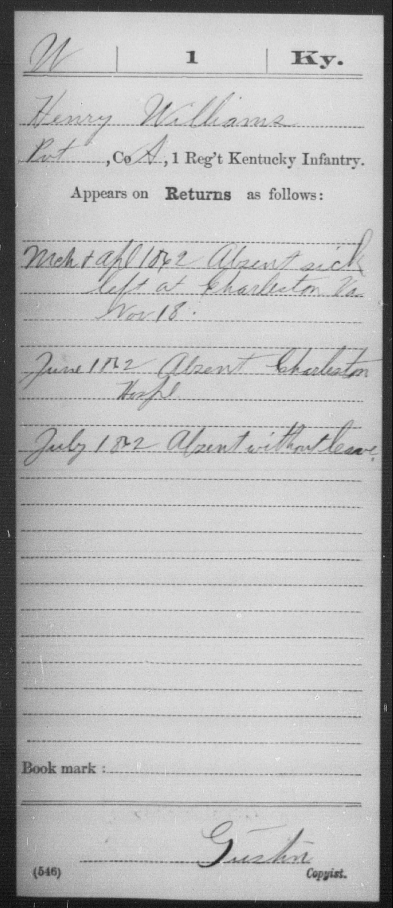 Williams, Henry - Age [Blank], Year: 1862 - Misc Card Abstracts of Records, Independent Battery A through E, First Light Artillery and Simmond's Independent Battery, Light Artillery and First Infantry and Second Infantry, A-D