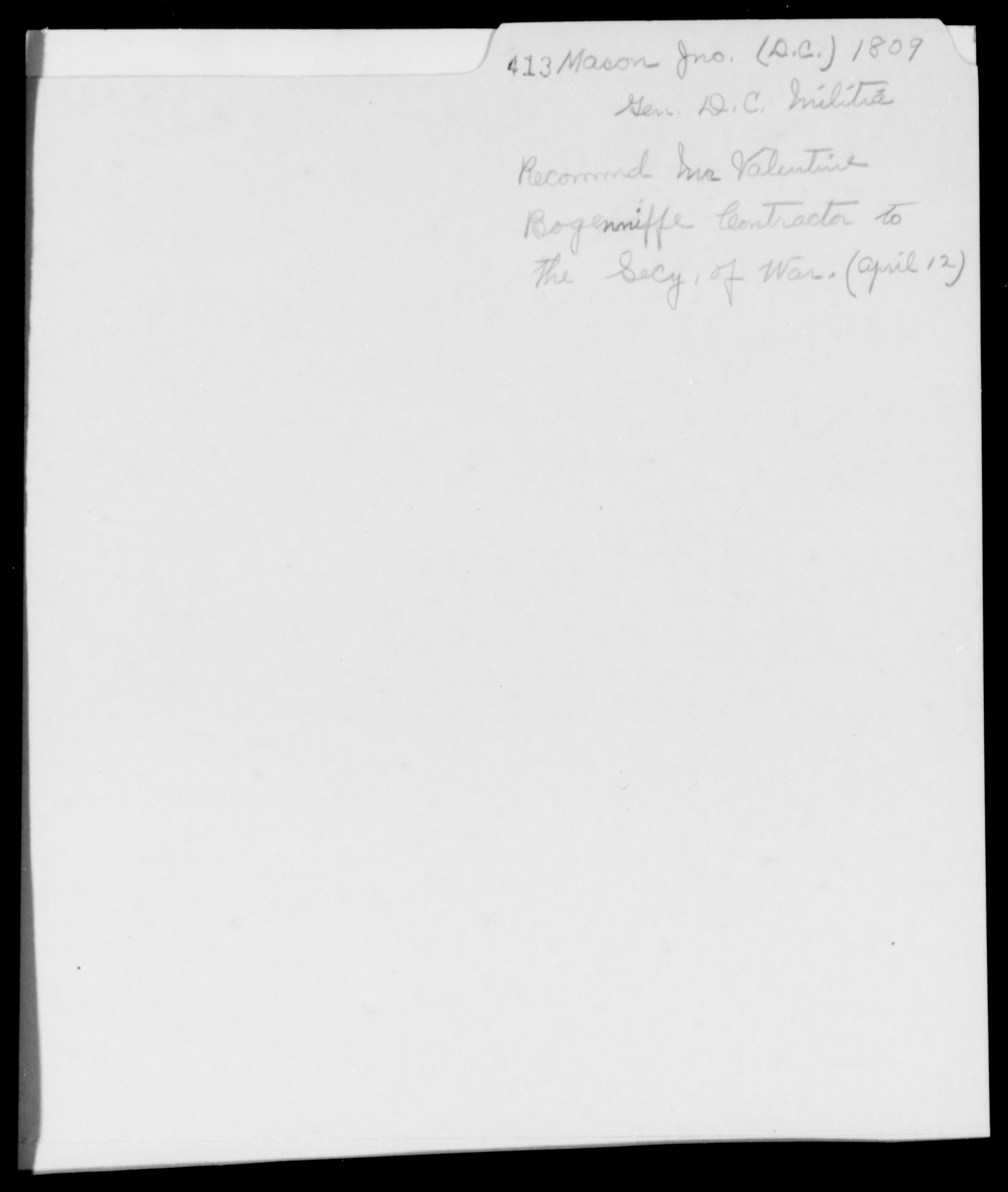 Mason, Jno - State: District of Columbia - Year: 1809 - Folder Number: 413