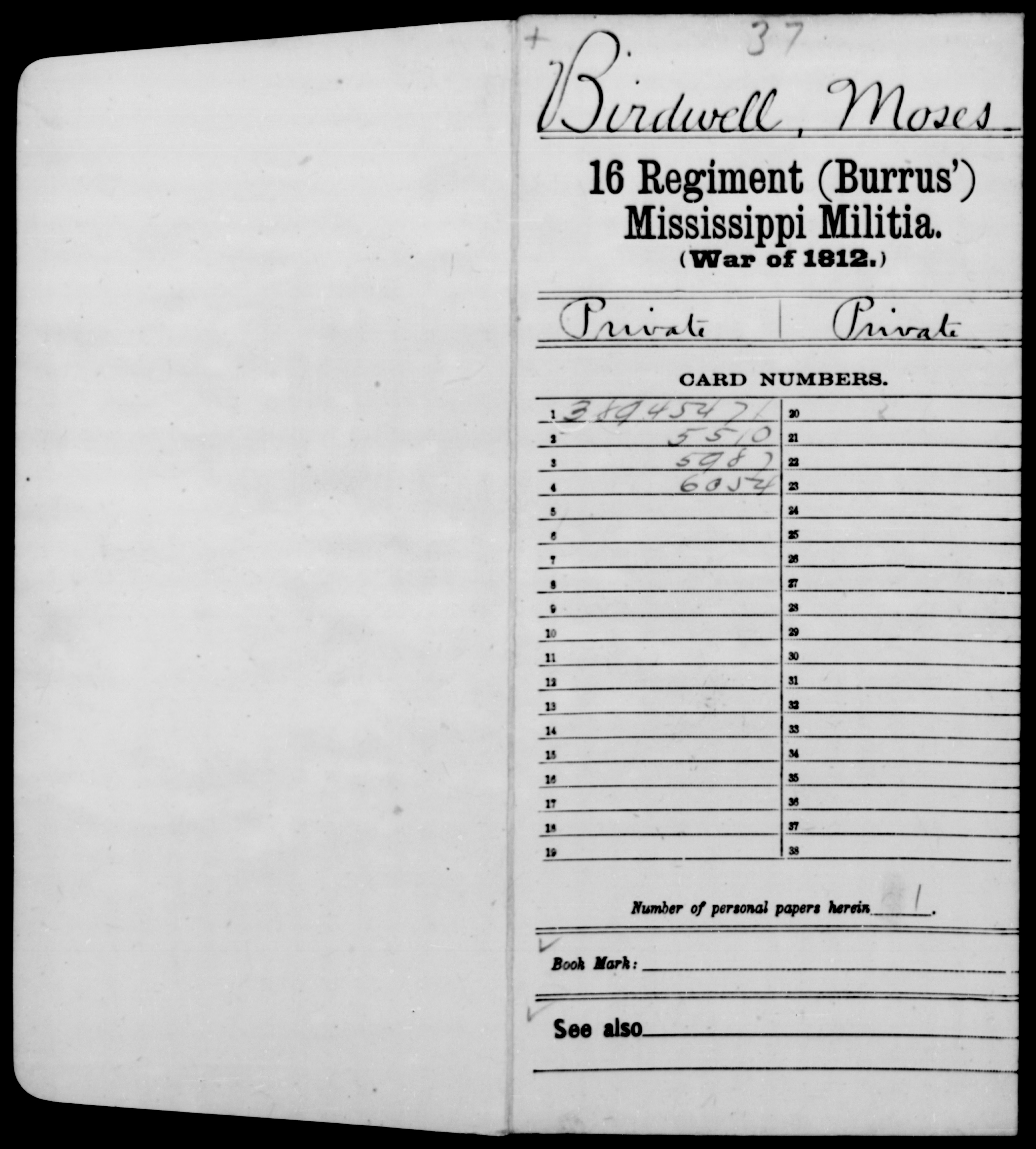 Compiled Military Service Record of Moses Birdwell, Sixteenth Regiment (Burrus'), Mississippi Militia, 1813