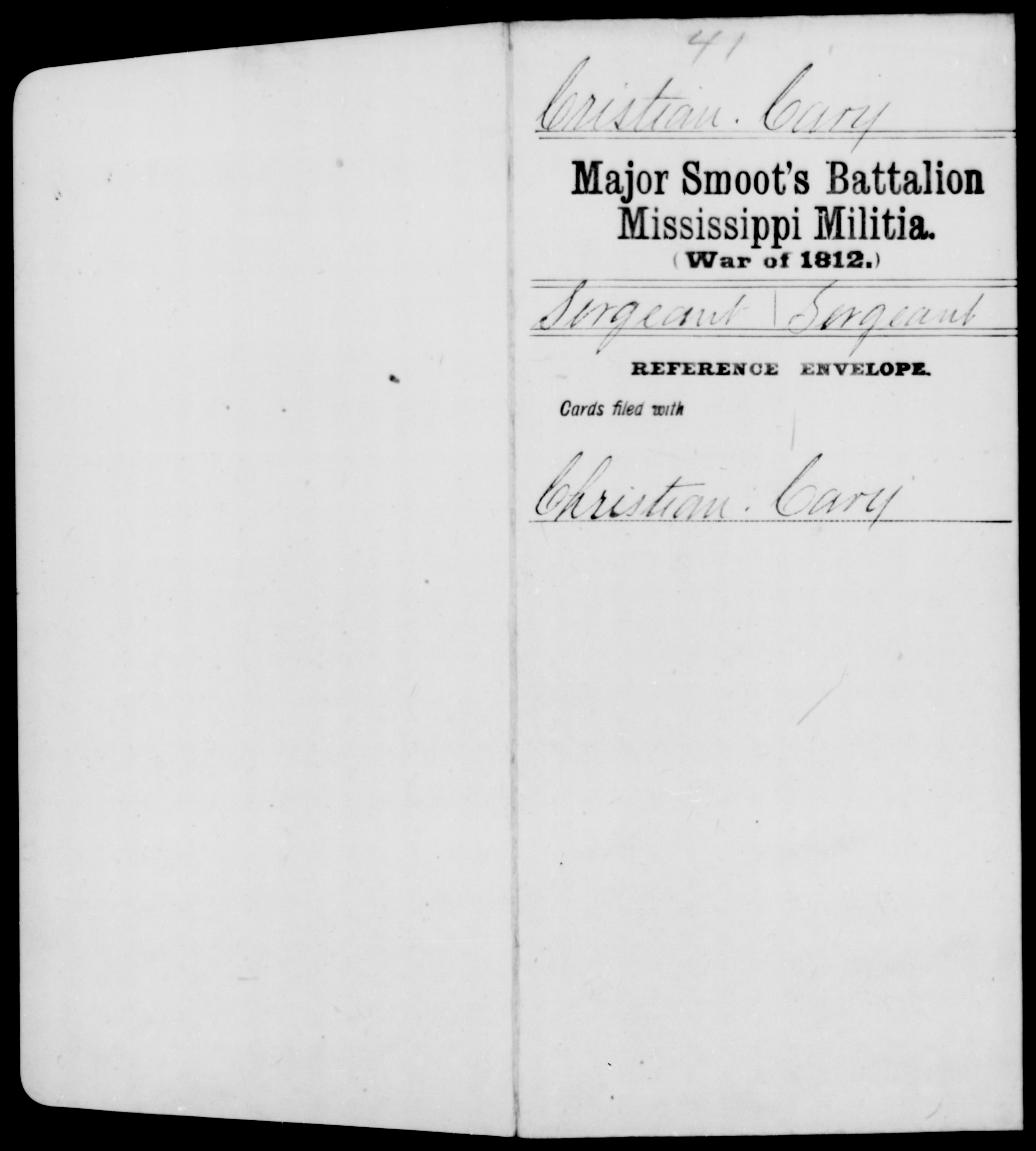 Compiled Military Service Record of Cary Cristian, Smoot's Battalion, Mississippi Militia, [BLANK]