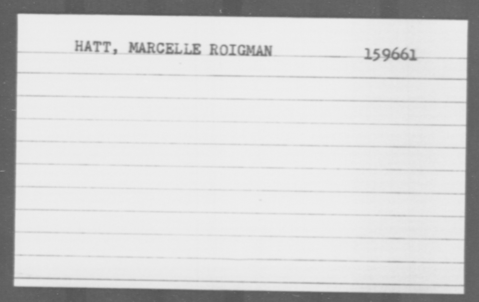 Hatt, Marcelle Roigman - Born: [BLANK], Naturalized: [BLANK]